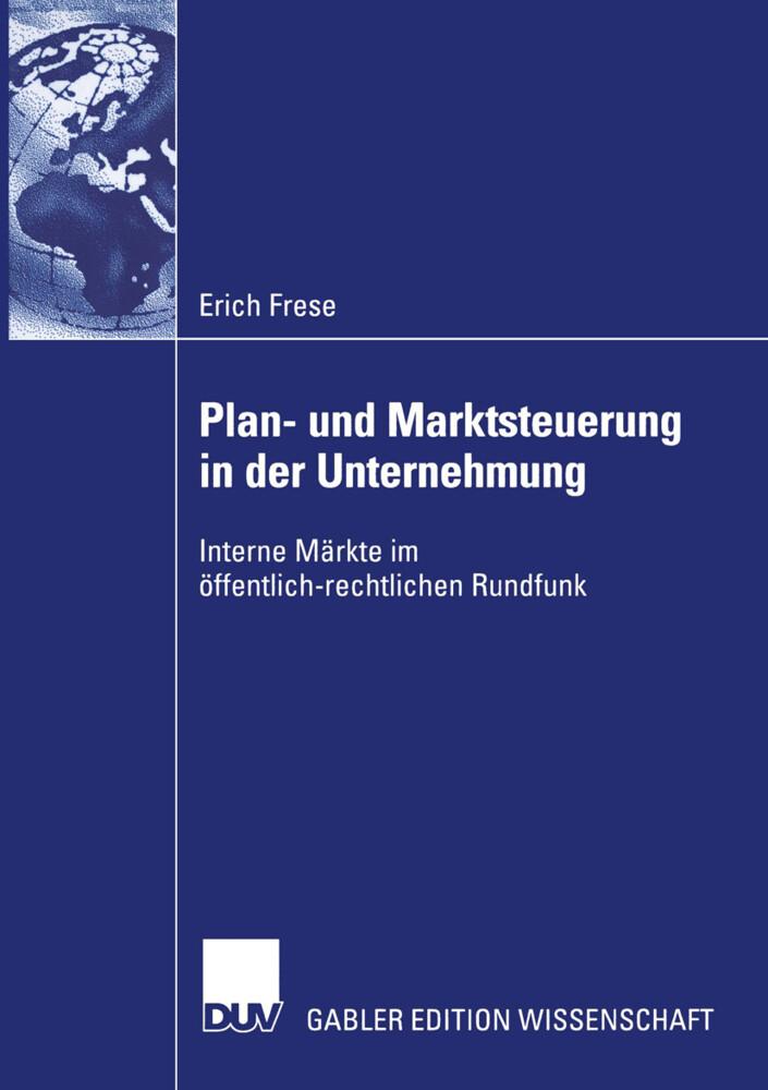 Plan- und Marktsteuerung in der Unternehmung als Buch
