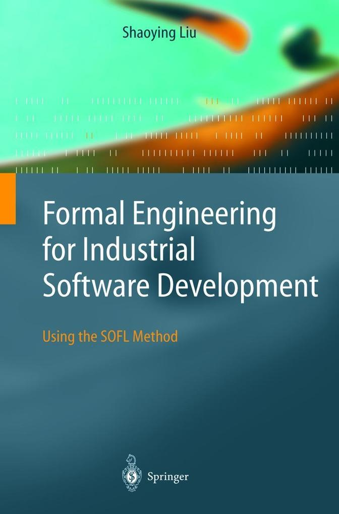 Formal Engineering for Industrial Software Development als Buch