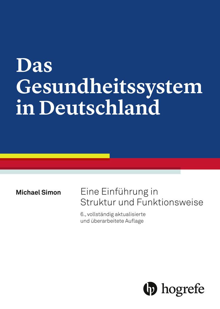 Das Gesundheitssystem in Deutschland als eBook