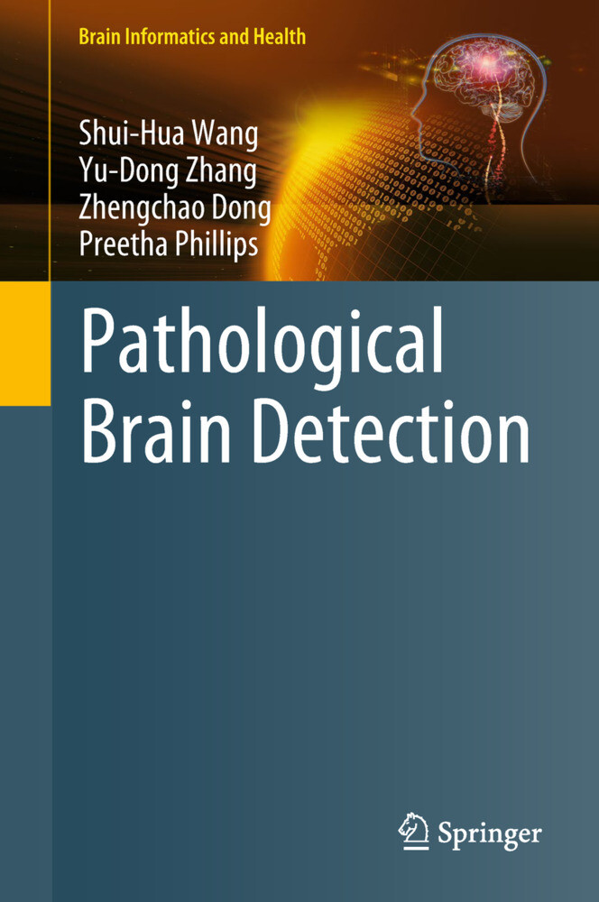 Pathological Brain Detection als Buch (gebunden)