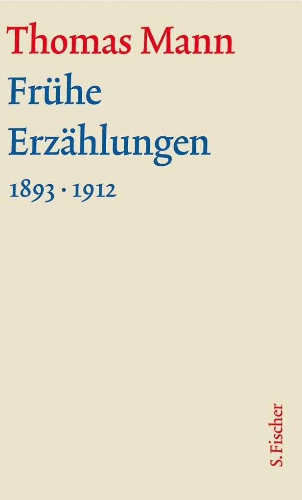 Frühe Erzählungen. Große kommentierte Frankfurter Ausgabe als Buch
