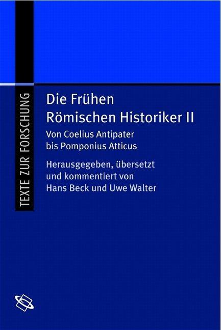 Die frühen Römischen Historiker 2 als Buch