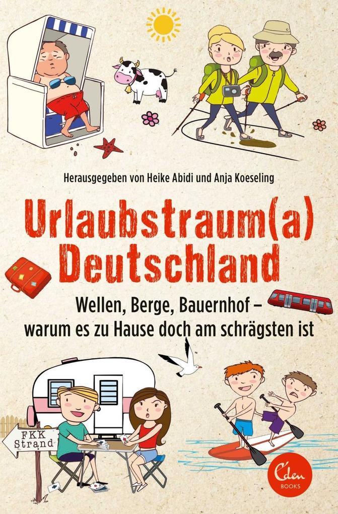 Urlaubstrauma Deutschland als Taschenbuch