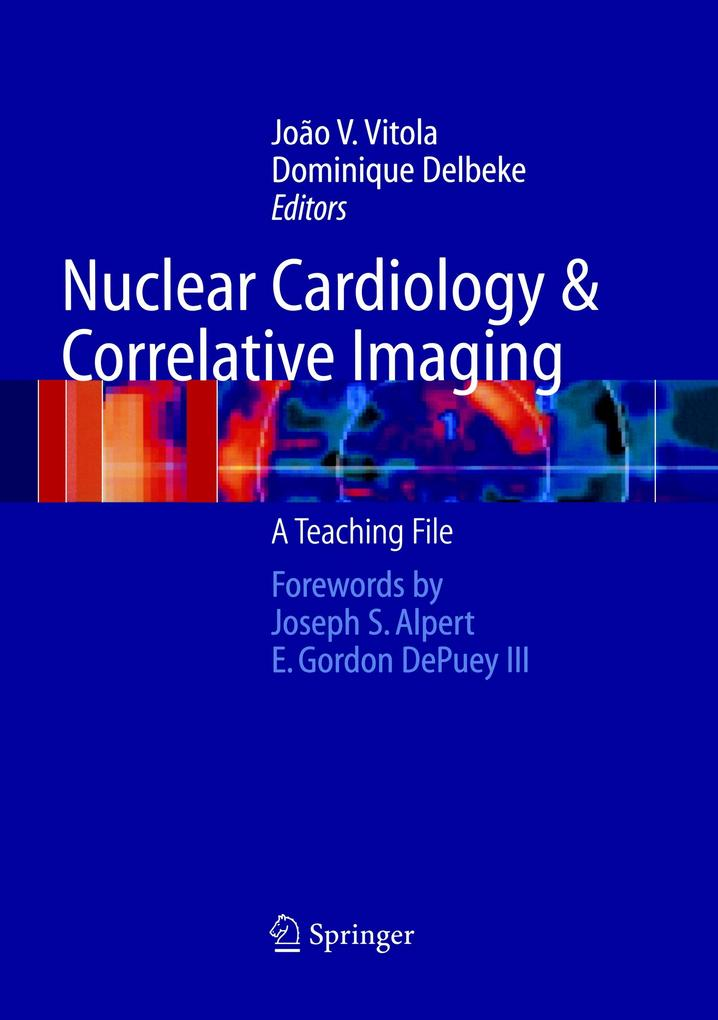 Nuclear Cardiology and Correlative Imaging als Buch