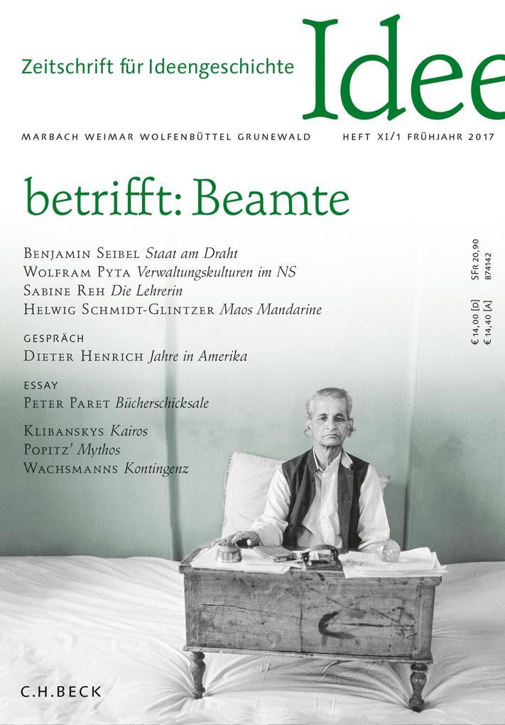 Zeitschrift für Ideengeschichte Heft XI/1 Frühjahr 2017 als eBook