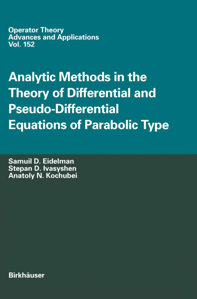 Analytic Methods In The Theory Of Differential And Pseudo-Differential Equations Of Parabolic Type als Buch