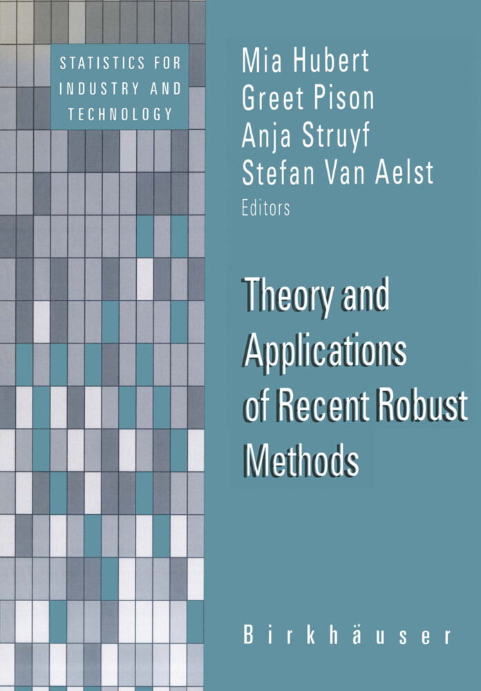 Theory and Applications of Recent Robust Methods als Buch