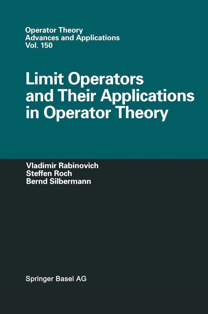 Limit Operators and Their Applications in Operator Theory als Buch