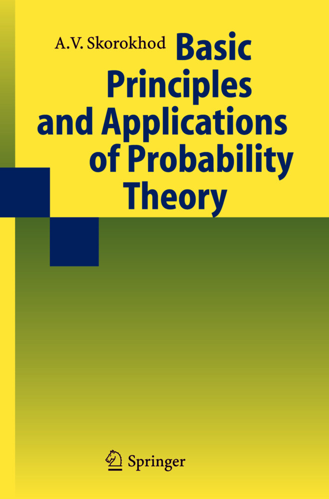 Basic Principles and Applications of Probability Theory als Buch