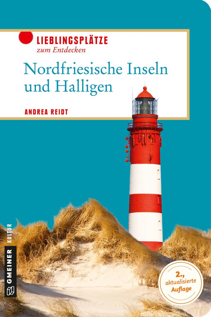 Nordfriesische Inseln und Halligen als Buch von...