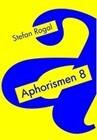 Aphorismen 8