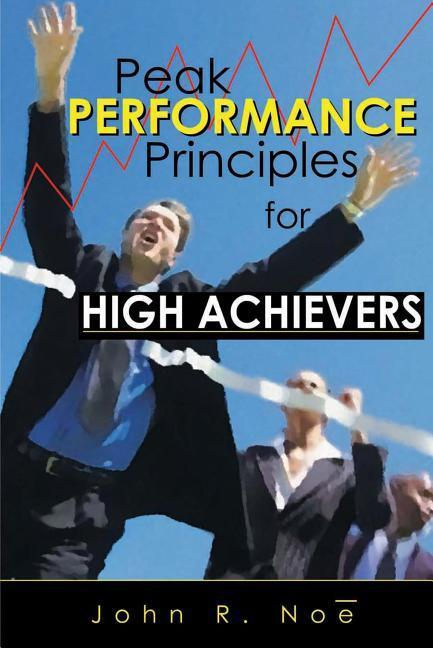 Peak Performance: Principles for High Achievers als Taschenbuch
