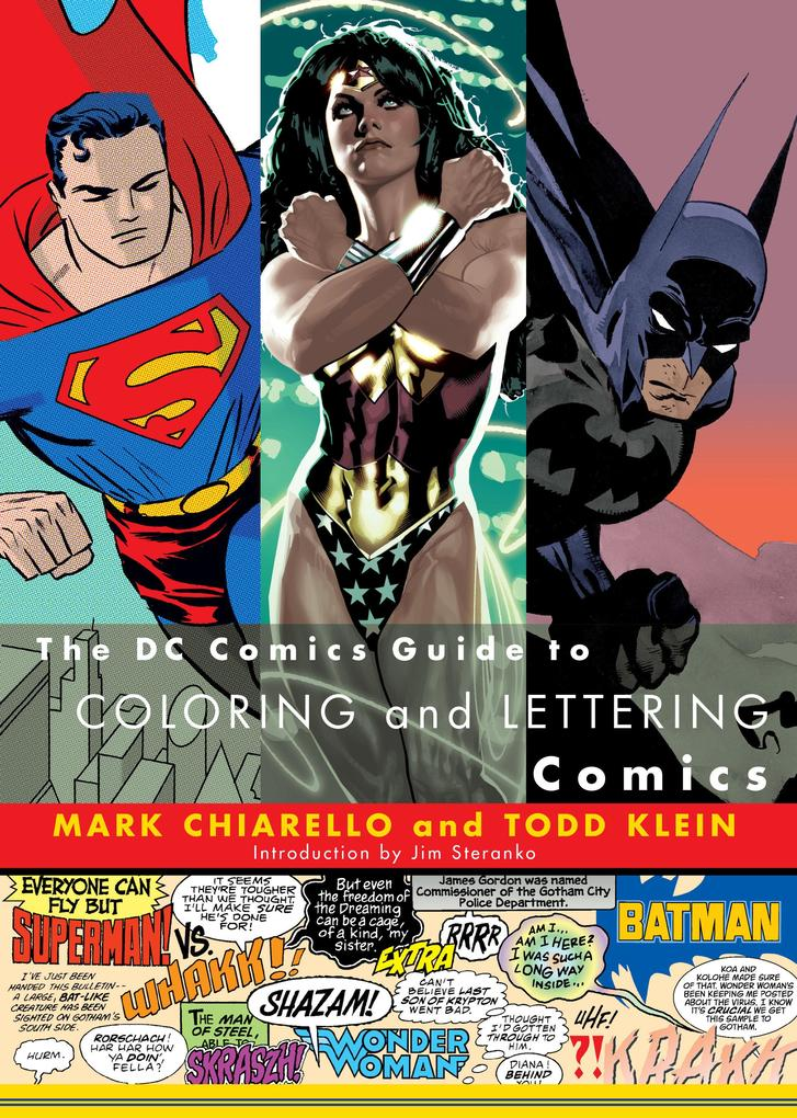 The DC Comics Guide to Coloring and Lettering Comics als Taschenbuch