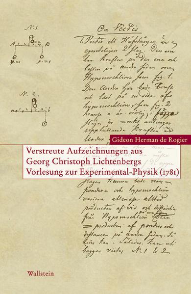 Verstreute Aufzeichnungen aus Georg Christoph Lichtenbergs Vorlesungen zur Experimental-Physik (1781) als Buch