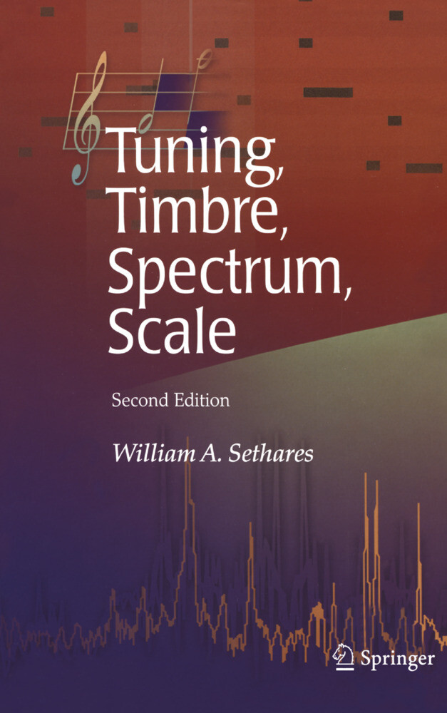 Tuning, Timbre, Spectrum, Scale als Buch