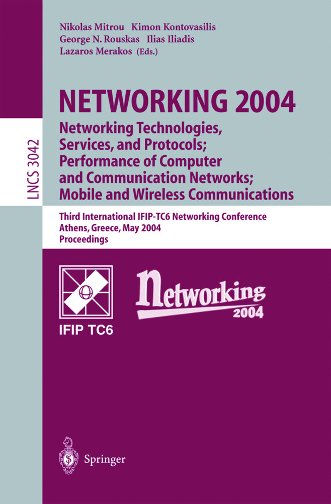 NETWORKING 2004: Networking Technologies, Services, and Protocols; Performance of Computer and Communication Networks; Mobile and Wireless Communications als Buch
