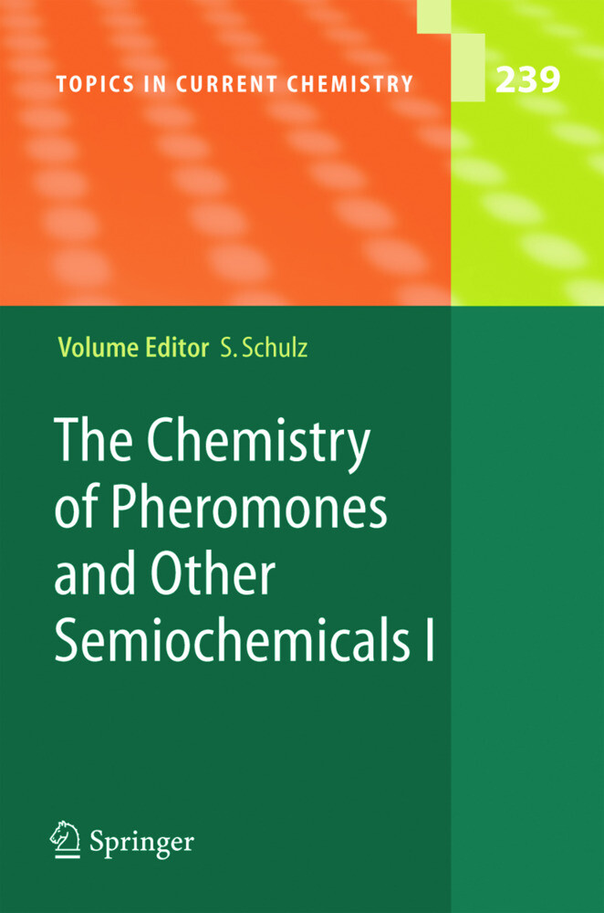 The Chemistry of Pheromones and Other Semiochemicals I als Buch