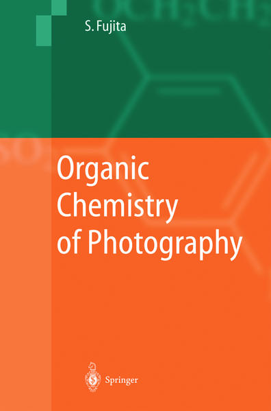 Organic Chemistry of Photography als Buch