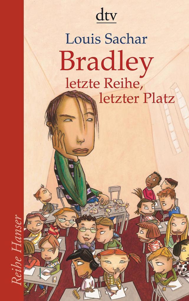 Bradley - letzte Reihe, letzter Platz als Taschenbuch