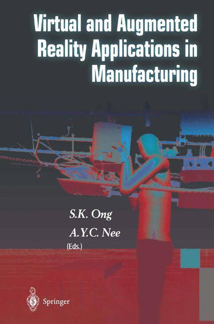 Virtual and Augmented Reality Applications in Manufacturing als Buch