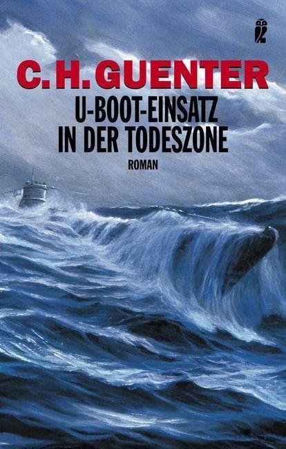 U-Boot-Einsatz in der Todeszone als Taschenbuch
