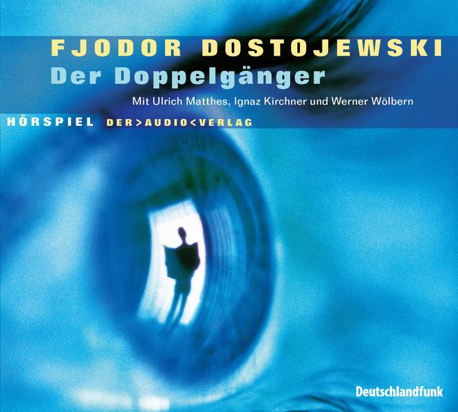 Der Doppelgänger. 2 CDs als Hörbuch
