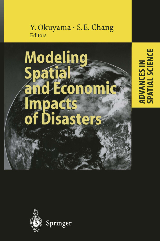 Modeling Spatial and Economic Impacts of Disasters als Buch