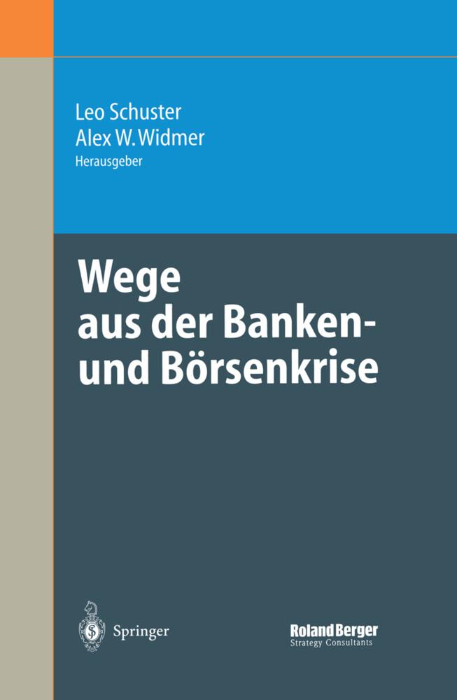 Wege aus der Banken- und Börsenkrise als Buch