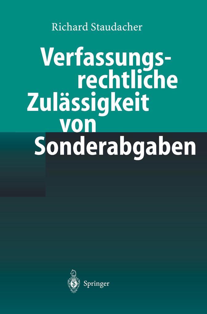 Verfassungsrechtliche Zulässigkeit von Sonderabgaben als Buch
