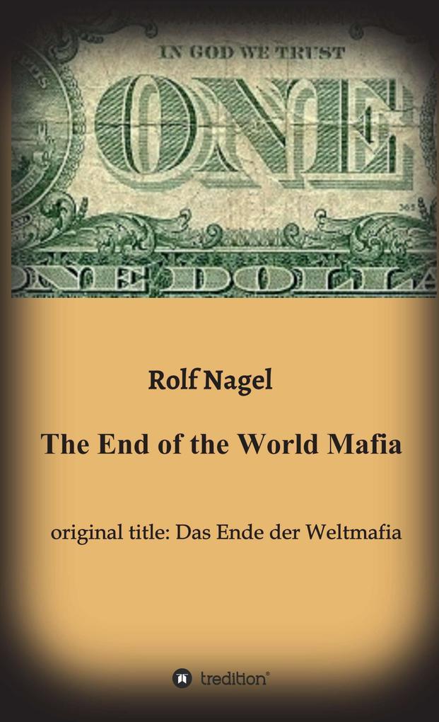 The End of the World Mafia als eBook