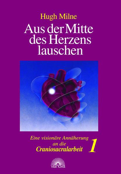Aus der Mitte des Herzens lauschen 1 als Buch