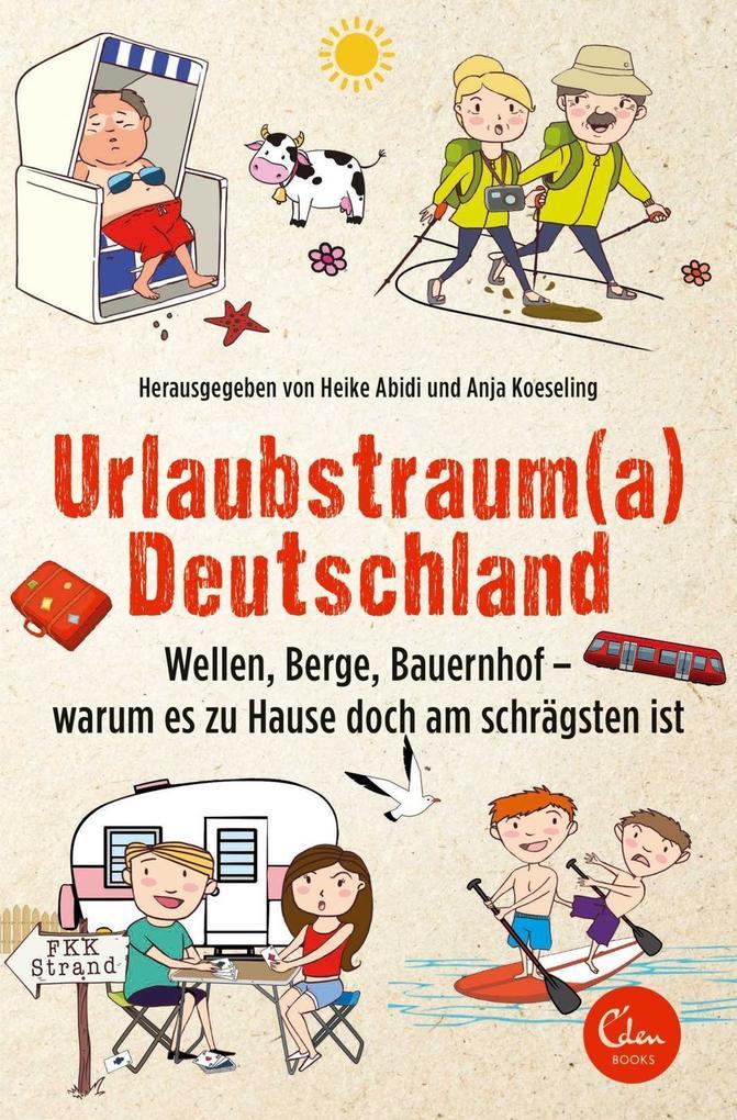 Urlaubstrauma Deutschland als eBook