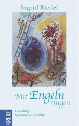 Mit Engeln ringen als Buch