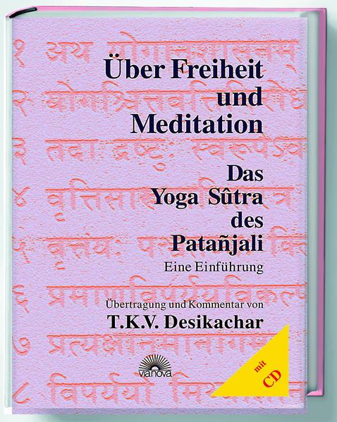 Über Freiheit und Meditation. Mit CD als Buch