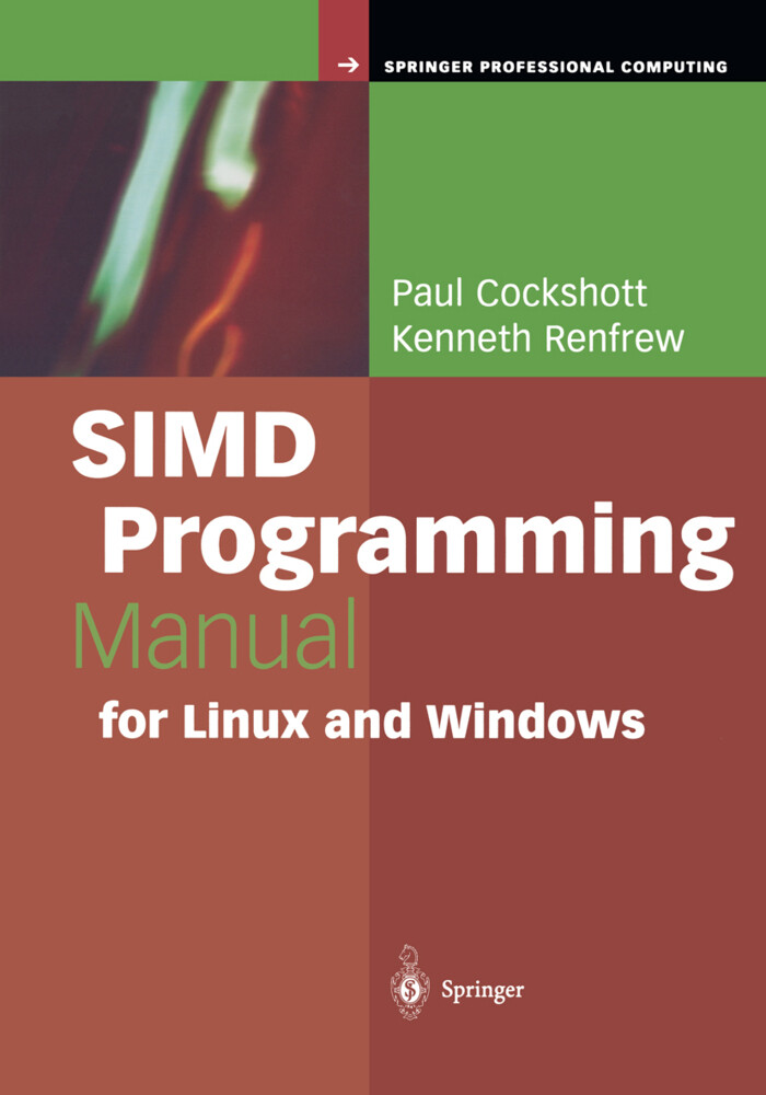 SIMD Programming Manual for Linux and Windows als Buch