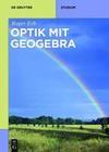 Optik mit GeoGebra