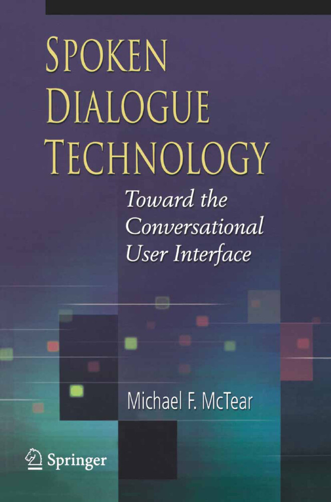 Spoken Dialogue Technology als Buch