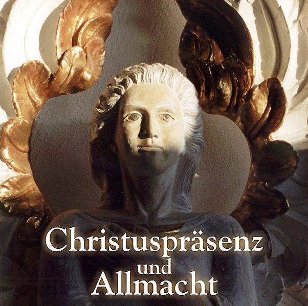 Christuspräsenz und Allmacht. CD als Hörbuch