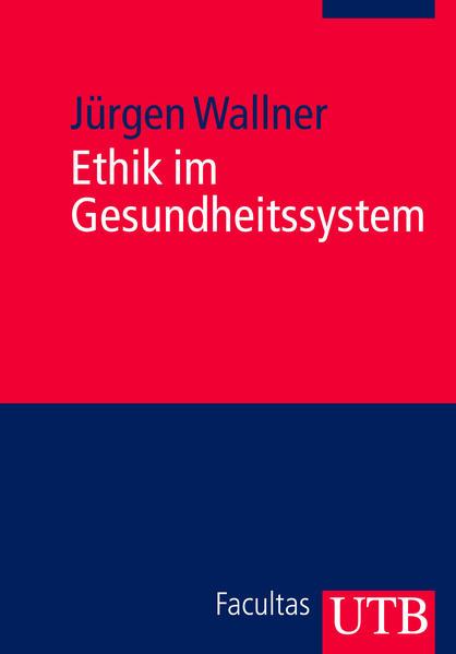 Ethik im Gesundheitssystem als Buch