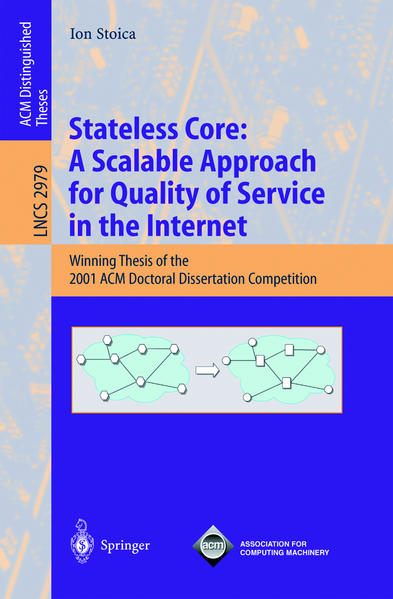 Stateless Core: A Scalable Approach for Quality of Service in the Internet als Buch (kartoniert)