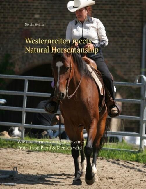 Westernreiten meets Natural Horsemanship als Buch