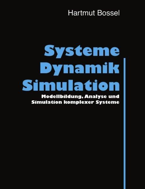 Systeme, Dynamik, Simulation als Buch