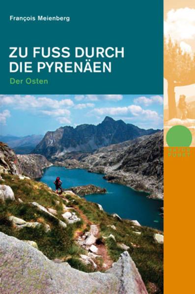 Zu Fuss durch die Pyrenäen. Der Osten als Buch