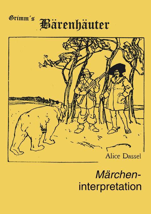 """Märcheninterpretation zu """"Grimm's Bärenhäuter"""" als Buch"""