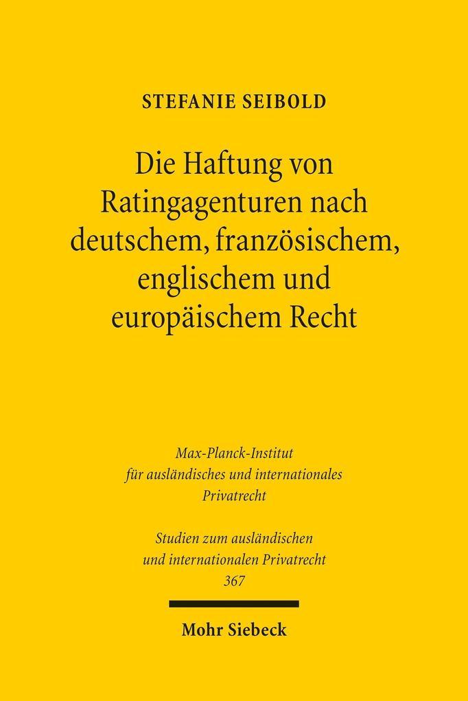 Die Haftung von Ratingagenturen nach deutschem, französischem, englischem und europäischem Recht als eBook pdf