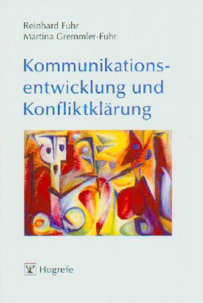 Kommunikationsentwicklung und Konfliktklärung als Buch