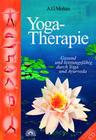 Yoga-Therapie. Mit CD-ROM