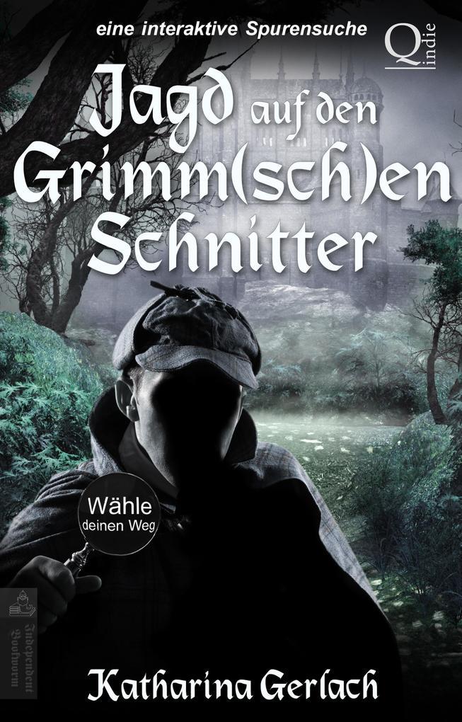 Jagd auf den Grimm(sch)en Schnitter als eBook