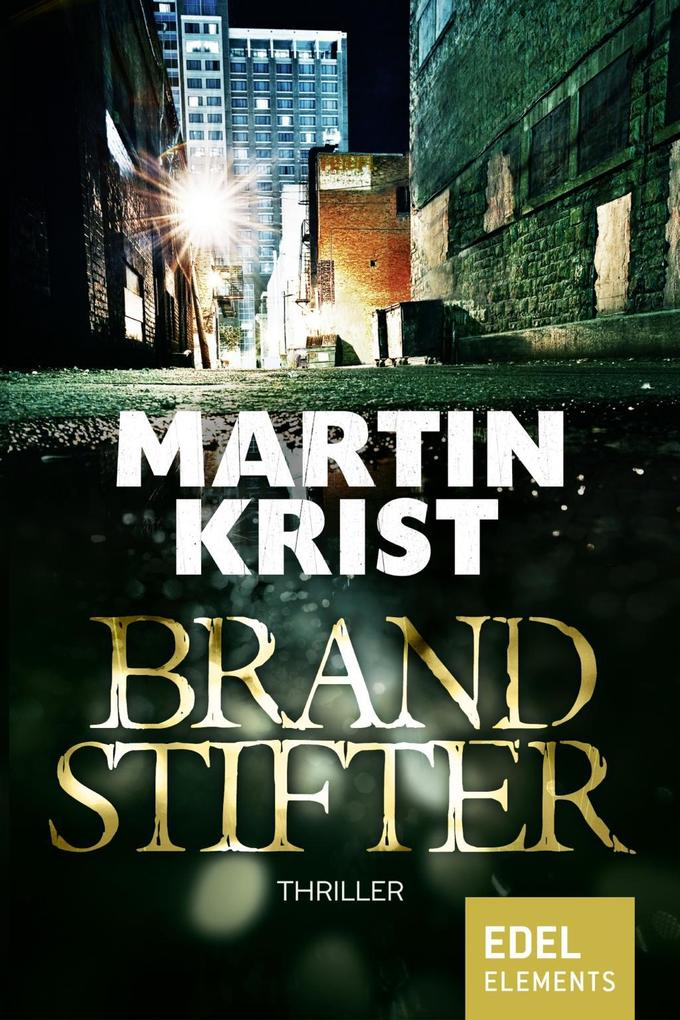 Brandstifter als eBook