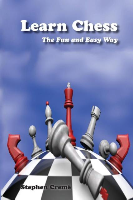 Learn Chess the Fun and Easy Way als Taschenbuc...